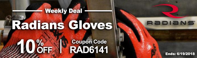 Weekly Deal - Radians Gloves on Sale - Valid Thru 6/19